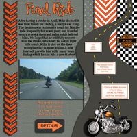 http://www.acherryontop.com/gallery/view/scrapbook-layouts/168680-final-ride