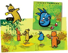Boo Hoo Bird - Jeremy Tankard. My son loved this book