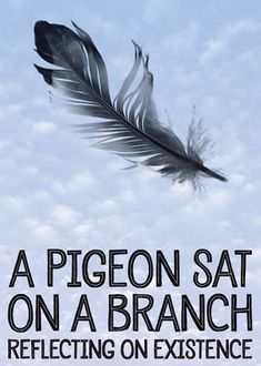 """Check out """"A Pigeon Sat on a Branch Reflecting on Existence"""" on Netflix"""