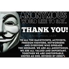 Thankyou all. Much love from me! #Anon_Family #Anonymous #Anonymous_uk