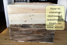 How to create a distressed, weathered finish on new wood