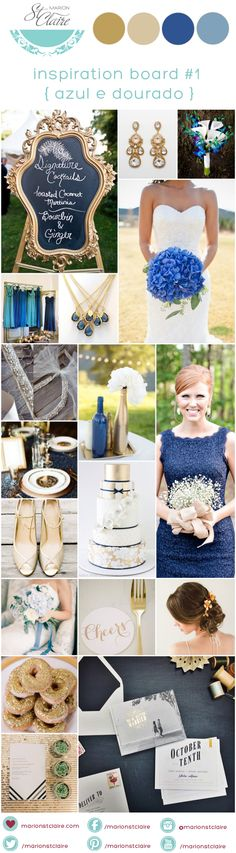 Inspiration Board azul e Dourado, blue and gold. Wedding blog/ blog de casamento http://marionstclaire.com