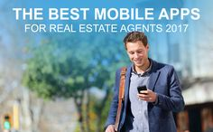 The Best Mobile Apps for Real Estate Agents in 2017