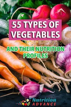Ever wondered how much carbs, fat or protein a certain vegetable has? Or what its key nutrients are? This list of 56 types of vegetables has it all. List Of Vegetables, Different Types Of Vegetables, Fruits And Veggies, Healthy Food To Lose Weight, Healthy Foods To Eat, Healthy Eating, Healthy Recipes, Keto Regime, No Carb Food List