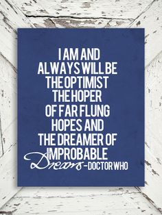 Doctor Who Print - The Optimist - Dr Who, Tardis, Blue and White Decor, Matt Smith - 8x10 Print