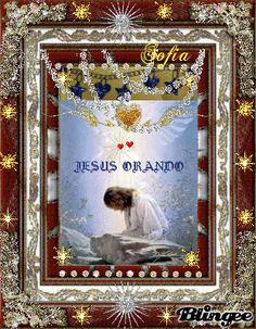 Jesus orando por todos nosotros....