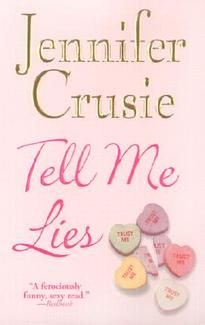 Jennifer Crusie ~ 'Tell Me Lies'