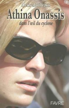 Athina Onassis (French Edition) by Alexis Mantheakis… Athina Onassis Roussel, Rich Little, Aristotle Onassis, Long Time Ago, Amanda, Little Girls, Dan, Mens Sunglasses, Celebrities