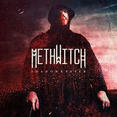 """MUSIC EXTREME: METHWITCH RELEASES """"SHADOWKEEPER"""" EP / METHWITCH L... #methwitch #metal #deathmetal #musicextreme #brutal #metalhead #metalmusic #metalhammer #metalmaniacs #terrorizer #ATMetal #loudwire #Blabbermouth #Bravewords"""