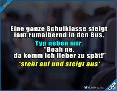 Er macht's richtig. #Sprüche #quotes #Alltag #Humor #Respekt #lustig