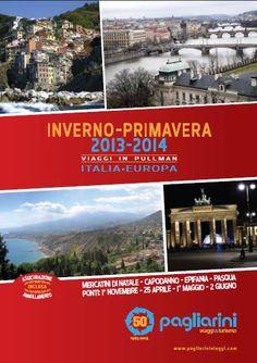 E' online sul sito www.pagliariniviaggi.com il NUOVO CATALOGO inverno - primavera ITALIA - ESTERO 2013/2014, oppure passate in agenzia dove potrete trovare il catalogo cartaceo per viaggiare con noi!  http://www.pagliariniviaggi.com/index.php?action=index&p=1
