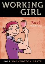 Working Girl Wines, Port Angeles, WA: Working Girl White, Go Girl Red, Rosé the Riveter and Handyman Red. Wines from Olympic Cellars, produced by women, in support of women.