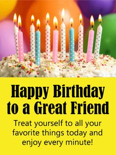 Send Free Enjoy Every Minute! Happy Birthday Card for Friends to Loved Ones on Birthday & Greeting Cards by Davia. It's free, and you also can use your own customized birthday calendar and birthday reminders. Birthday Greetings For Facebook, Happy Birthday Wishes Cards, Birthday Wishes For Friend, Bff Birthday, Very Happy Birthday, Birthday Greeting Cards, Birthday Quotes, Birthday Ideas, Great Friends Quotes