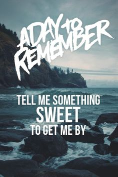 Lyrics a day to remember Band Quotes, Lyric Quotes, Music Love, Music Is Life, Pop Punk Lyrics, Remember Tattoo, Screamo Bands, Band Wallpapers, A Day To Remember