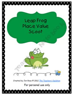Leap Frog Place Value Scoot
