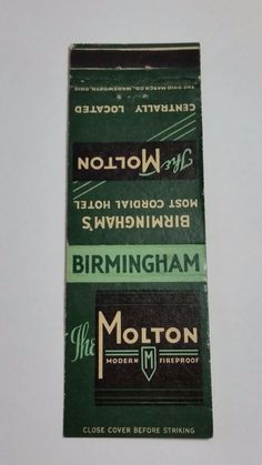 THE MOLTON HOTEL BIRMINGHAM ALABAMA #Matchcover To order your business' own branded #matchbooks or #matchoxes GoTo: www.GetMatches.com or CALL 800.605.7331 to Get The Process Started Today!