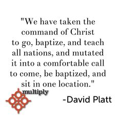 Sad but true - David Platt quote on discipleship