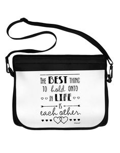 TooLoud The Best Thing to Hold Onto in Life is Each Other - Distressed Neoprene Laptop Shoulder Bag