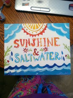 this canvas was painted as a gift for my best friend who loves sunshine and salt water
