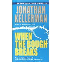 When the Bough Breaks by Jonathan Kellerman