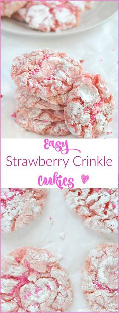 Easy Strawberry Crinkle Cookies made with cake mix. You can whip these cookies up in no time, and they're perfect for Valentine's Day, Easter or any spring dessert treats! Great for Mother's Day too!