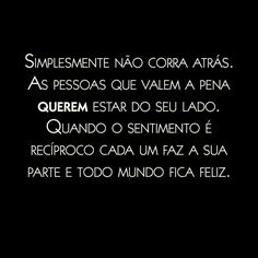 Best Quotes, Life Quotes, Portuguese Quotes, I Am Sad, Inspirational Phrases, In My Feelings, Sentences, Texts, Reflection