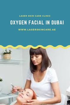 Oxygen facial in Dubai & Abu Dhabi has Some Truly Useful Benefits Laser Skin Care, Oxygen Facial, Skin Care Clinic, Aquaponics System, Skin Care Treatments, Laser Hair Removal, Whitening, Therapy, Circles
