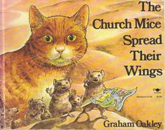 """The Church Mice Spread Their Wings"" by Graham Oakley, 1975 (https://www.etsy.com/listing/155824945/the-church-mice-spread-their-wings?ref=listing-shop-header-3)"