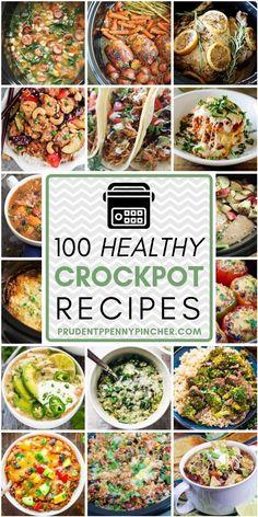100 Healthy Crockpot Dinner Recipes #crockpot #healthy #dinner #slowcooker #healthyeating