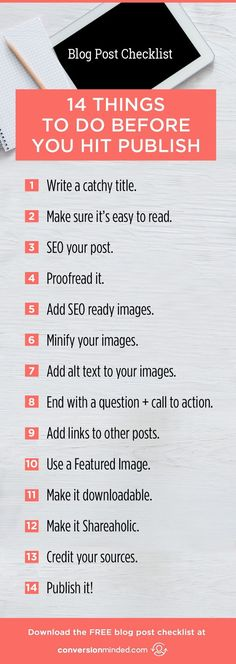 The Essential Blog Post Checklist   If you're ready to get serious about your blog, but aren't sure about the best ways take to market it, this post is for you! It includes 14 tips for bloggers and entrepreneurs to help your posts get found and shared by more people everywhere. Click through to check out all the tips!