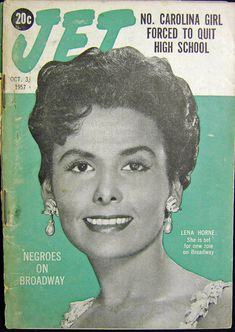 Jet Magazine October 3, 1957  This vintage Jet Magazine features Lena Horne on the cover and is filled with great articles on fashion, news stories of the day and history in the making.