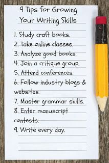 9 Tips for Growing Your Writing Skills by Myra Johnson
