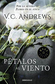 Pétalos al viento (Saga Dollanganger 2) de [Andrews, V.C.]