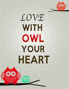 Don't forget to be owlsome Pinned by www.myowlbarn.com | I heart ...