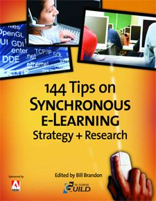 The eLearning Guild's free eBook: 144 Synchronous e-Learning Tips. The eLearning Guild conducted a survey of its members, asking for their favorite tips relating to strategies for effectively creating, managing, and using synchronous e-Learning. These tips will be useful to any designer or developer looking for best  practices to incorporate into their own processes.