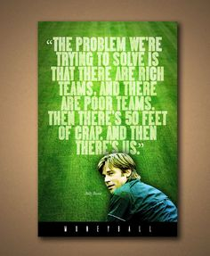 Hey, I found this really awesome Etsy listing at https://www.etsy.com/listing/246555131/moneyball-rich-teams-poor-teams-quote