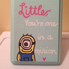 You're One in a Minion Sorority Plaque