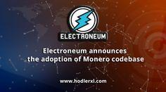 Electroneum announces the adoption of Monero codebase - HodlerXL Cryptocurrency News, How To Raise Money, Adoption, Core, Profile, Foster Care Adoption, User Profile