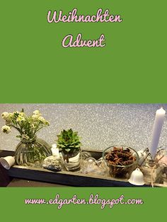 Reise durch den Advent - Deko Hammer And Chisel, Small Glass Vases, Bon Voyage, Potted Plants, Celebration