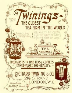 "Vintage Twinings tea advertisng poster flyer: ""Twinings-The Oldest Tea Firm in the World. Specialists in Fine Teas and Coffees Unsurpassed for Quality.... Richard Twining & Co. 216 Strand, London"" and artwork including logo, Prince of Wales feathers, royal warrant, c. 1900, UK"