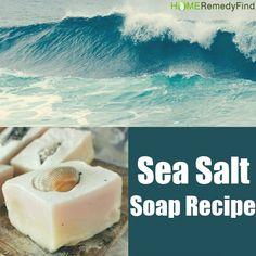 Easy Recipe For Sea Salt Soap