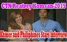 CTN Reatrey Komsan | Khmer Star Interview | Tep Rindaro, Philippines Sta...