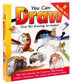 You Can Draw: Over 80 Drawings to Master (8 Books in 1)
