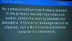 tips on how to fix Xtraview error resulting from No communication from Primary Decoder during the installation of xtraview on dstv decoders 3 Network, Weather Change, Communication, Connection, Messages, Tv, Engineering, Television Set