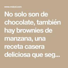 No solo son de chocolate, también hay brownies de manzana, una receta casera deliciosa que seguro te aplaudirán.