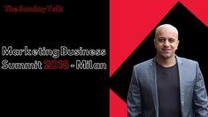 The Sunday Talk - Marketing Business Summit 2018 - Milan - Omi Sido Marketing Professional, Business Marketing, Conference, Seo, Digital Marketing, Milan, Sunday, Domingo