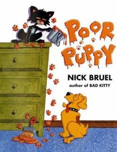 Poor Puppy and Bad Kitty by Nick Bruel. When Bad Kitty won't play with him, Poor Puppy has to amuse himself with an alphabetical list of toys and dreams of playing in an alphabetical list of countries. Bad Cats, Bad Kitty, Dog Books, Reading Levels, Take A Nap, Book Activities, Activity Books, Dog Training, Childrens Books