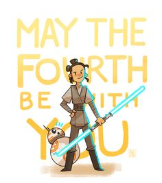 May the Fourth Be With You by Rebecca Chan