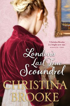 Christina Brooke - London's Last True Scoundrel