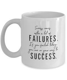 Success Comes After a Lot of Failures Mug Success And Failure, Clean Design, Inspirational, Mugs, Tableware, Quotes, Prints, Beautiful, Quotations